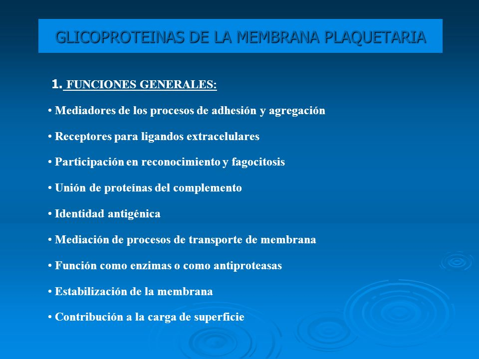 GLICOPROTEINAS DE LA MEMBRANA PLAQUETARIA