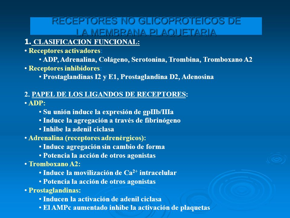 RECEPTORES NO GLICOPROTEICOS DE LA MEMBRANA PLAQUETARIA