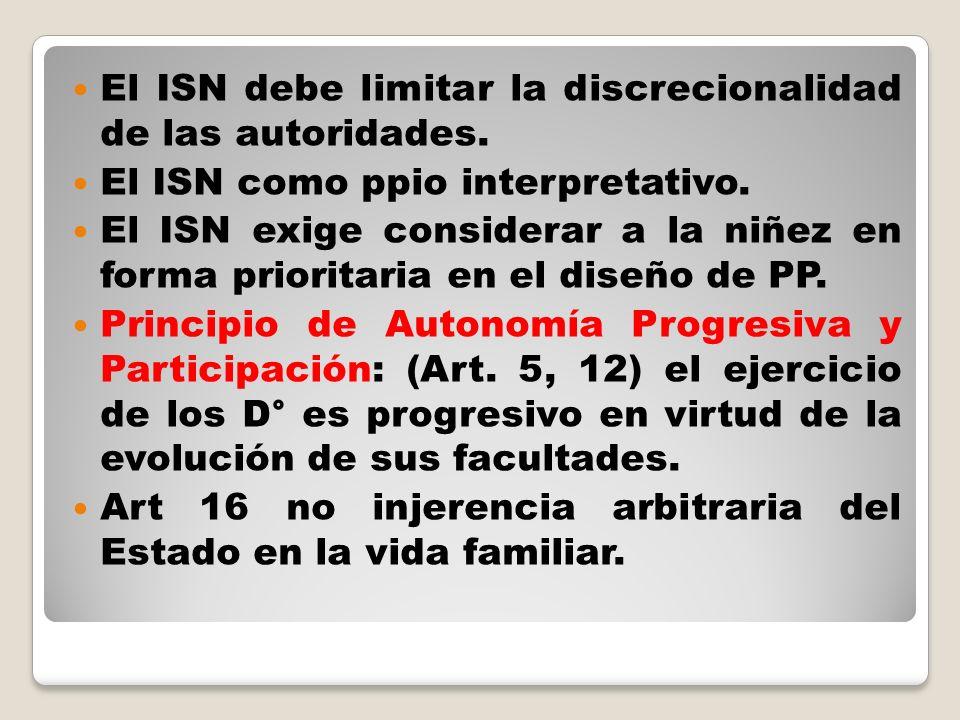 El ISN debe limitar la discrecionalidad de las autoridades.