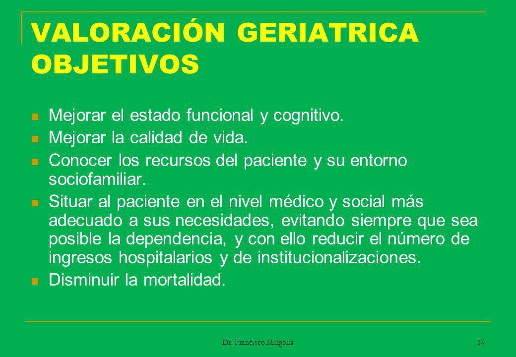 VALORACIÓN GERIATRICA OBJETIVOS