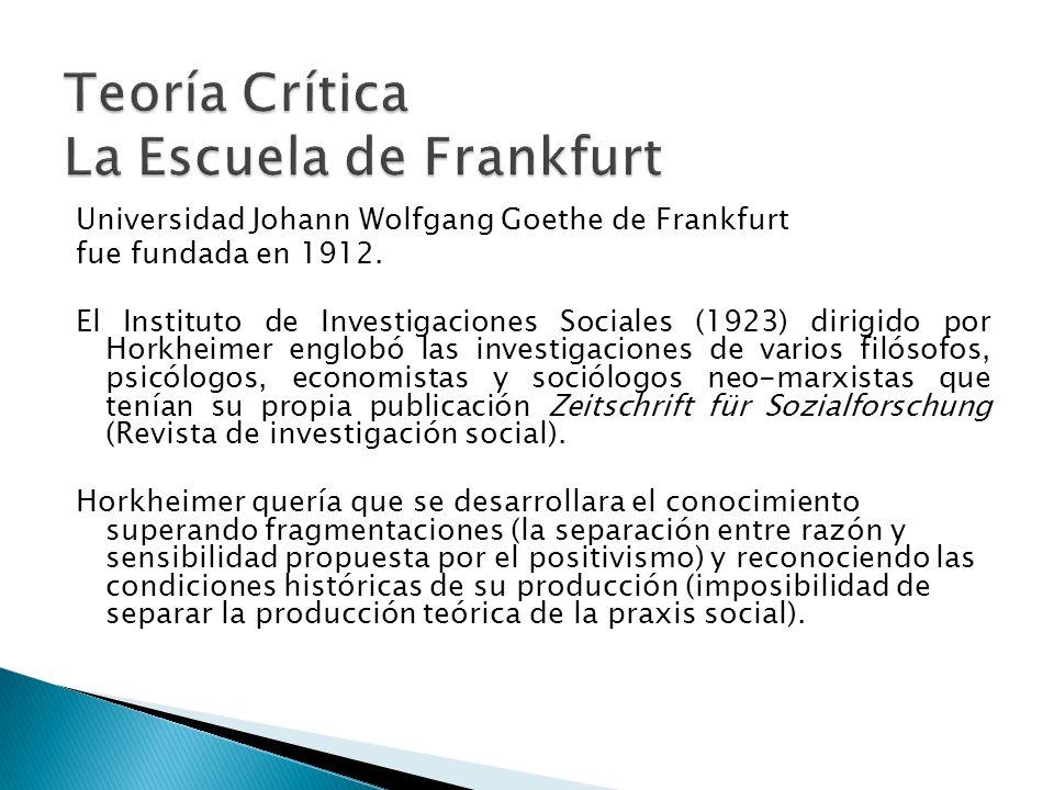 Teoría Crítica La Escuela de Frankfurt