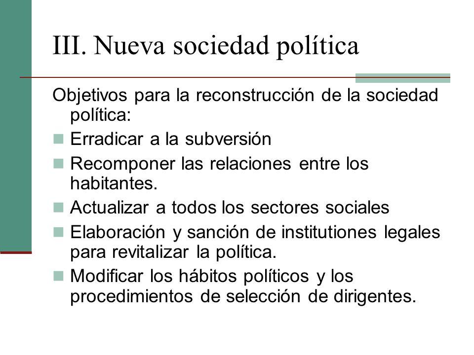 III. Nueva sociedad política