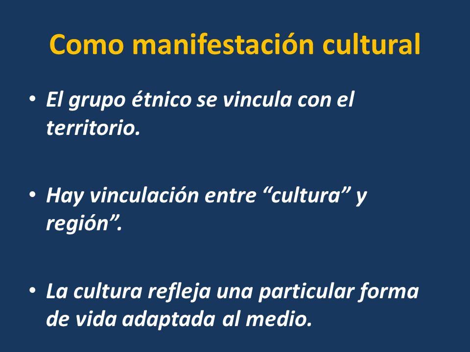 Como manifestación cultural