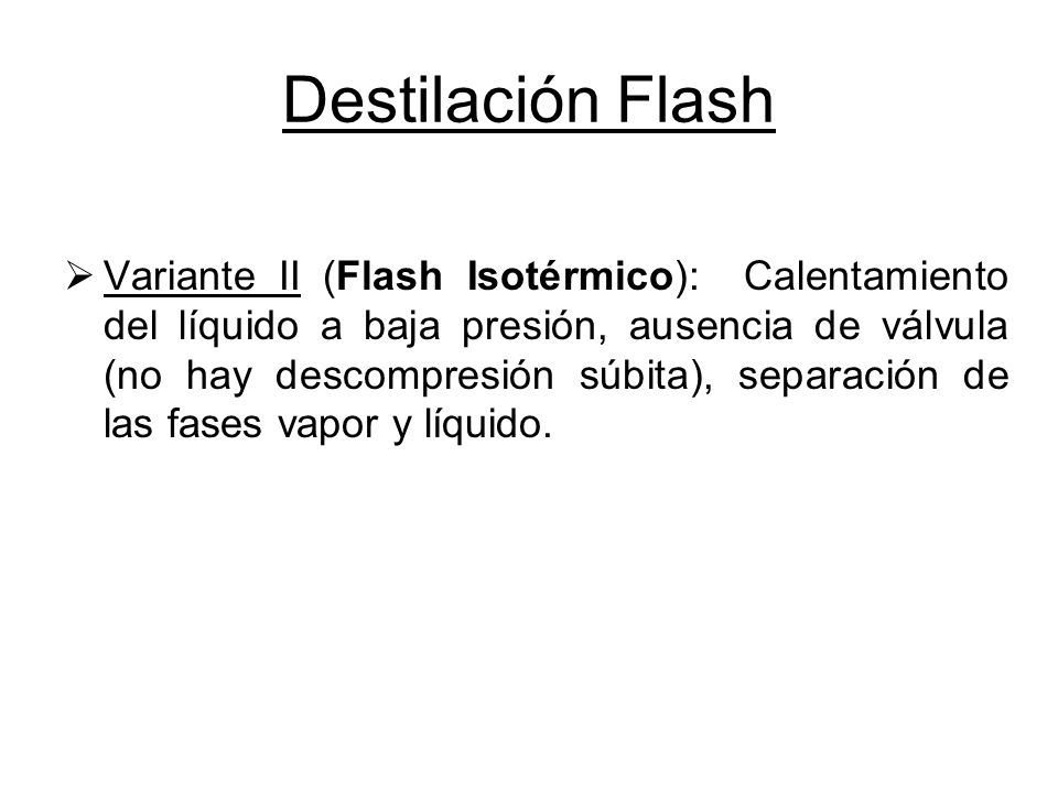 Destilación Flash