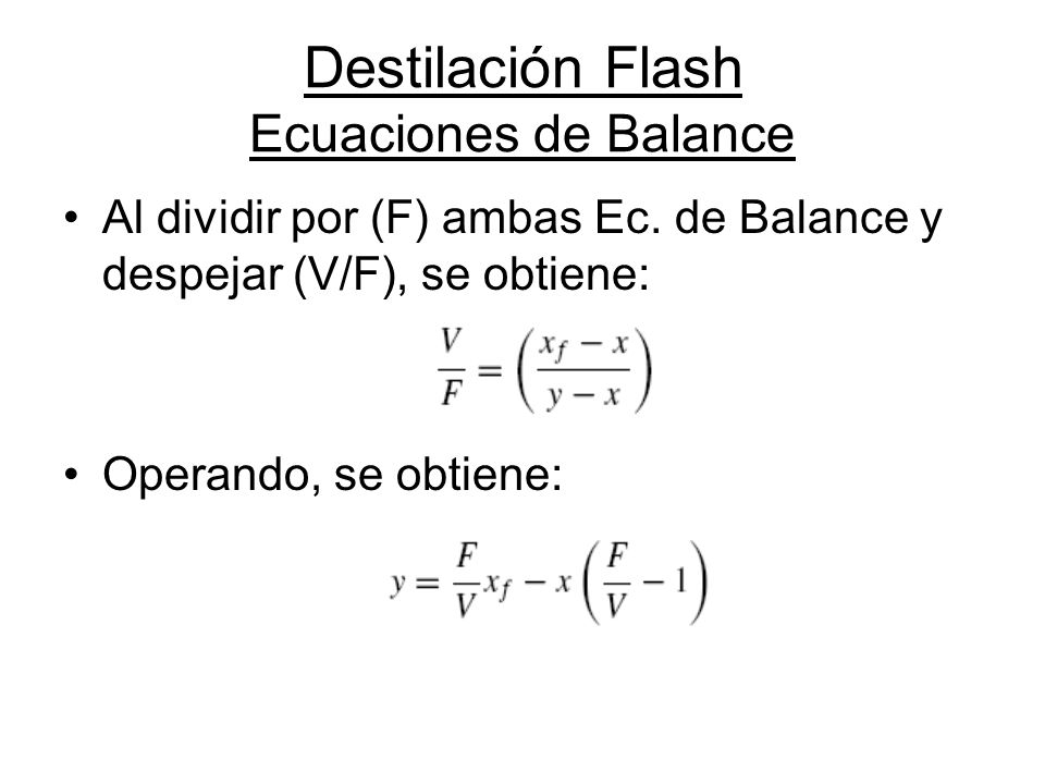 Destilación Flash Ecuaciones de Balance