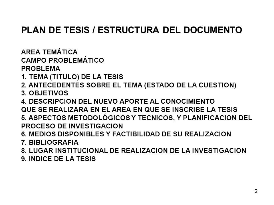 PLAN DE TESIS / ESTRUCTURA DEL DOCUMENTO
