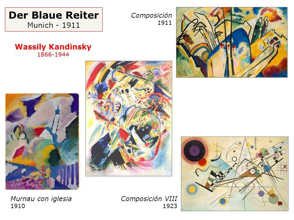 Der Blaue Reiter Munich - 1911 Wassily Kandinsky Composición