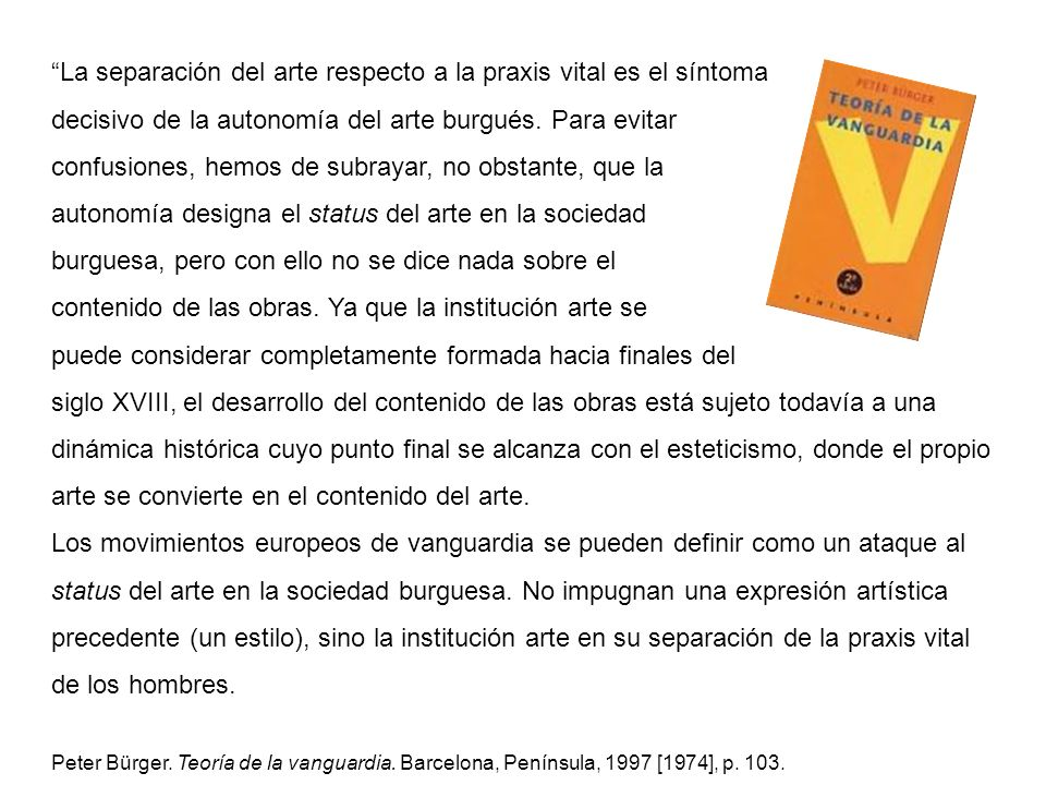 La separación del arte respecto a la praxis vital es el síntoma