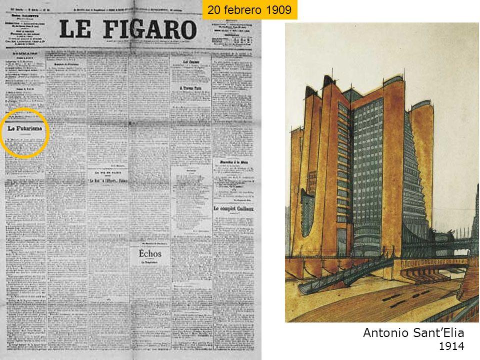 20 febrero 1909 Antonio Sant'Elia 1914