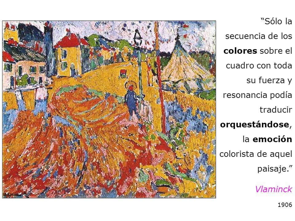 Sólo la secuencia de los colores sobre el cuadro con toda su fuerza y resonancia podía traducir orquestándose, la emoción colorista de aquel paisaje.