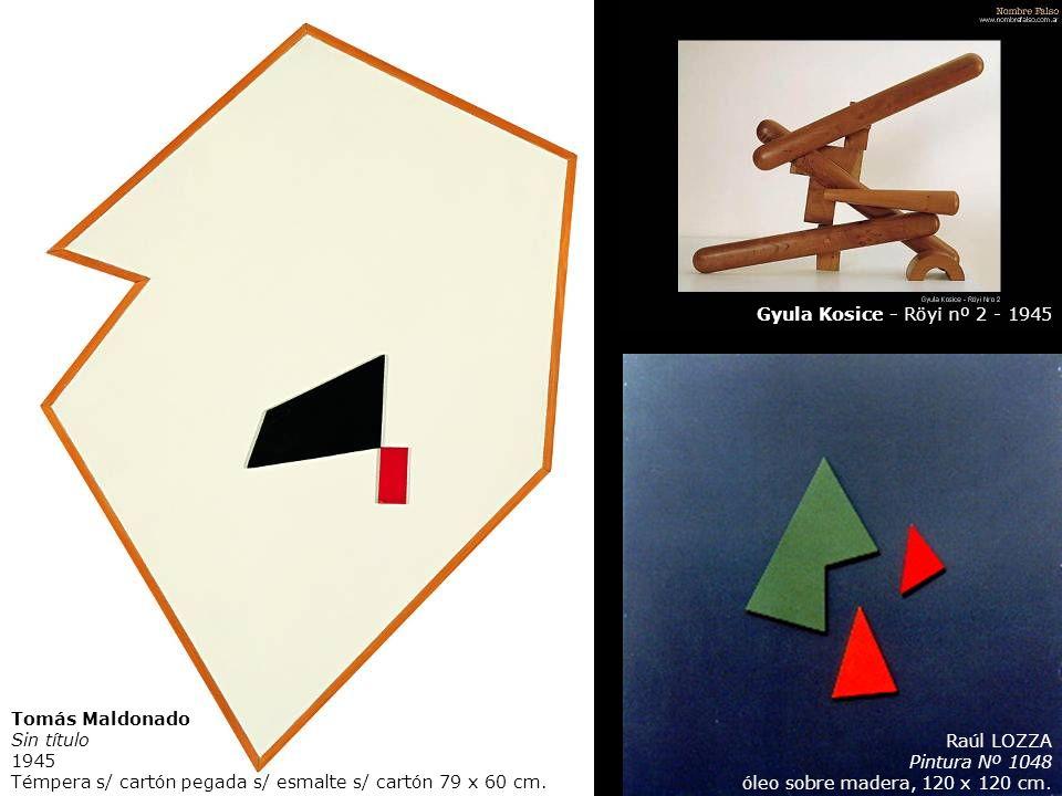 Gyula Kosice - Röyi nº 2 - 1945 Tomás Maldonado Sin título. 1945 Témpera s/ cartón pegada s/ esmalte s/ cartón 79 x 60 cm.
