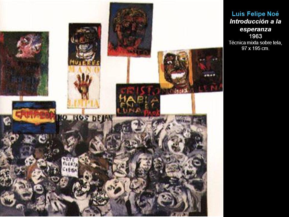 Luis Felipe Noé Introducción a la esperanza