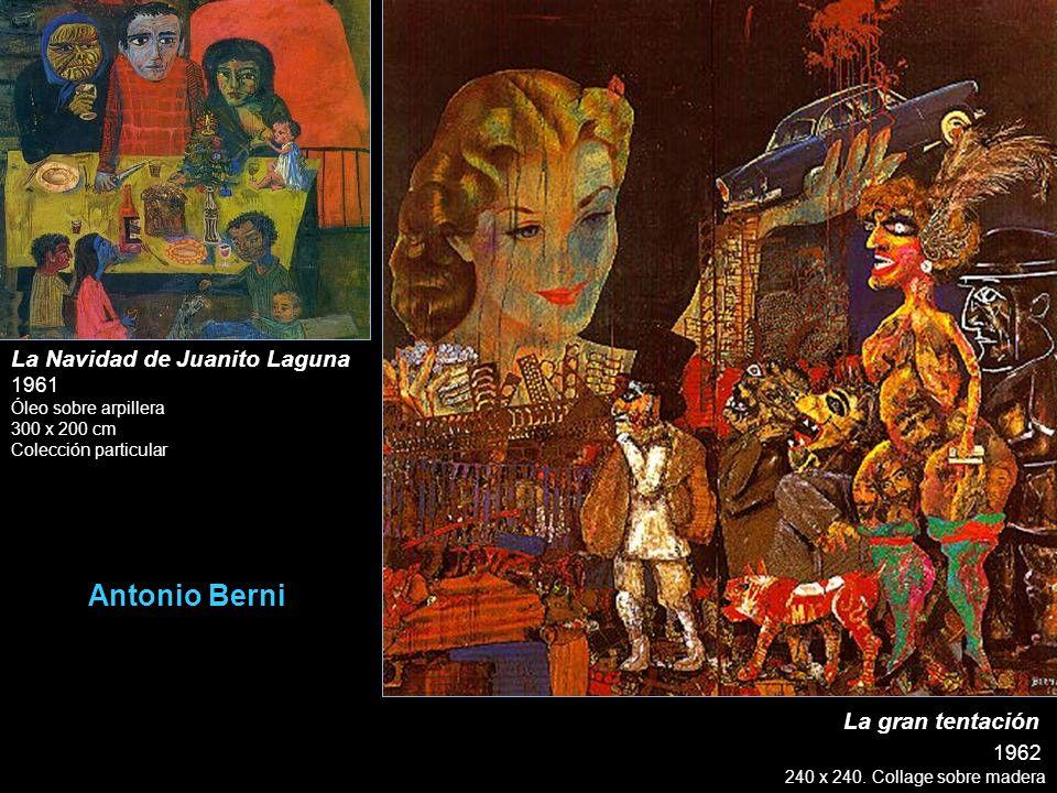 Antonio Berni La Navidad de Juanito Laguna La gran tentación
