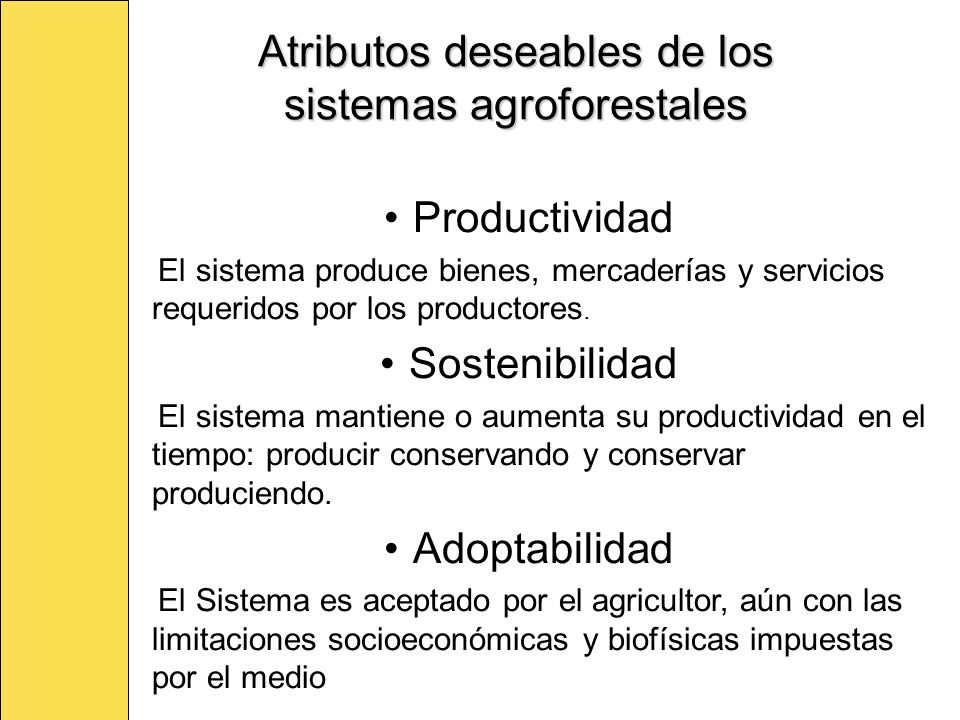 Atributos deseables de los sistemas agroforestales