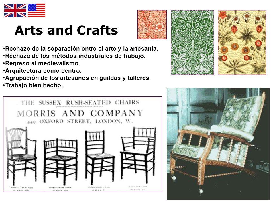 Arts and Crafts Rechazo de la separación entre el arte y la artesanía.