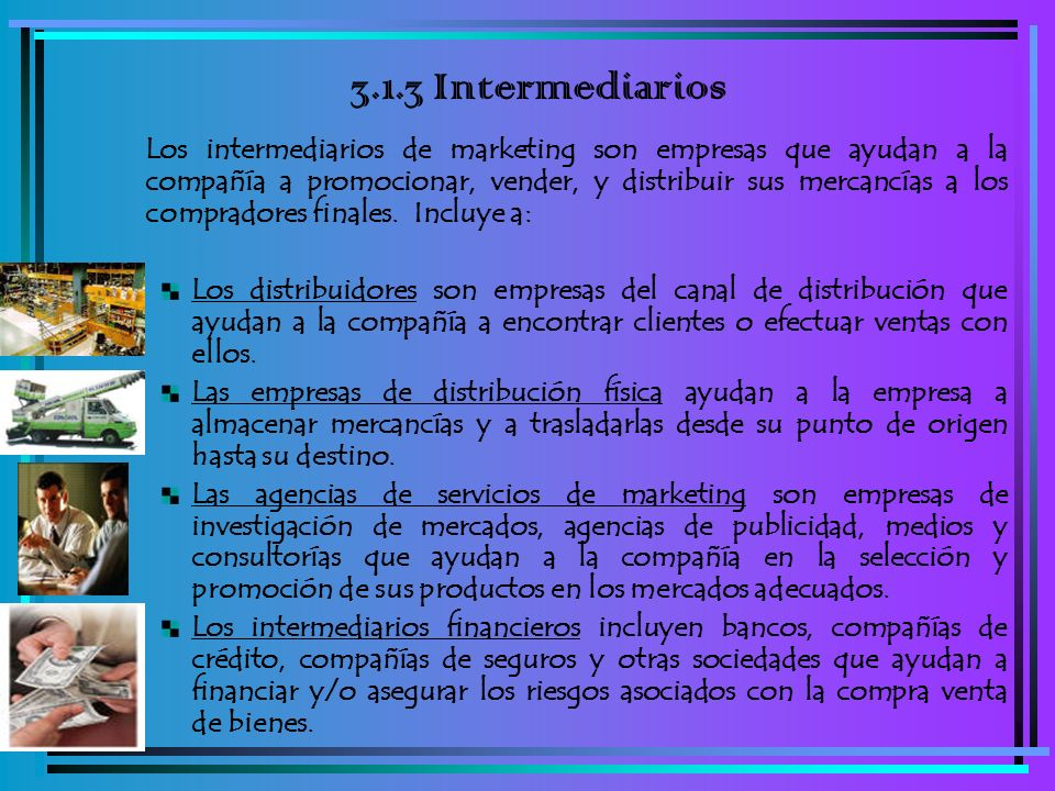 3.1.3 Intermediarios