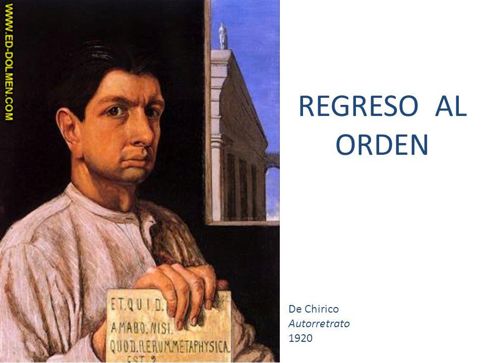 REGRESO AL ORDEN De Chirico Autorretrato 1920