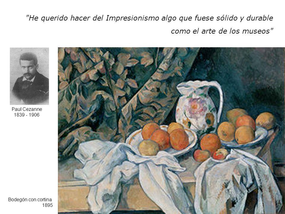 He querido hacer del Impresionismo algo que fuese sólido y durable como el arte de los museos