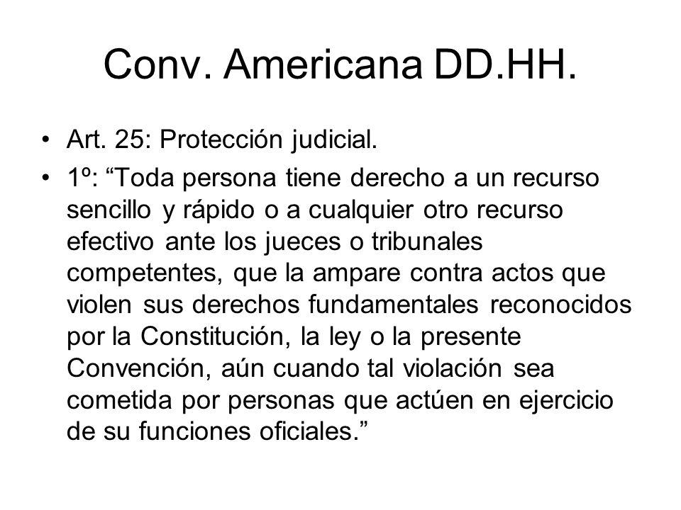 Conv. Americana DD.HH. Art. 25: Protección judicial.