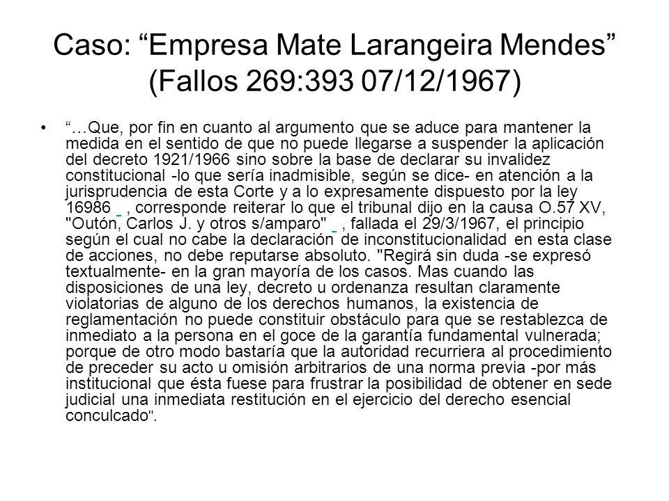 Caso: Empresa Mate Larangeira Mendes (Fallos 269:393 07/12/1967)