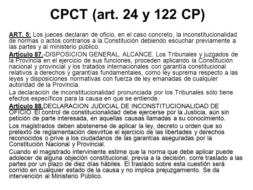 CPCT (art. 24 y 122 CP)