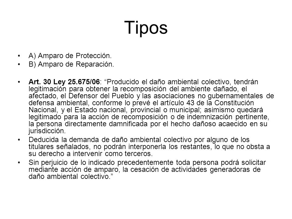 Tipos A) Amparo de Protección. B) Amparo de Reparación.