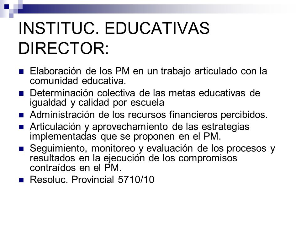 INSTITUC. EDUCATIVAS DIRECTOR:
