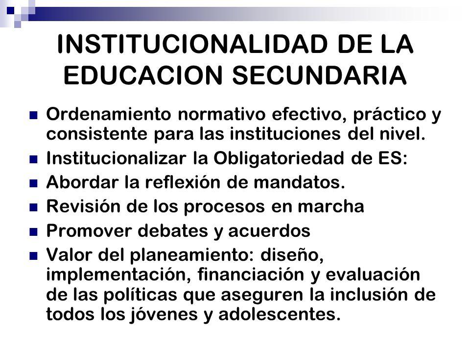 INSTITUCIONALIDAD DE LA EDUCACION SECUNDARIA