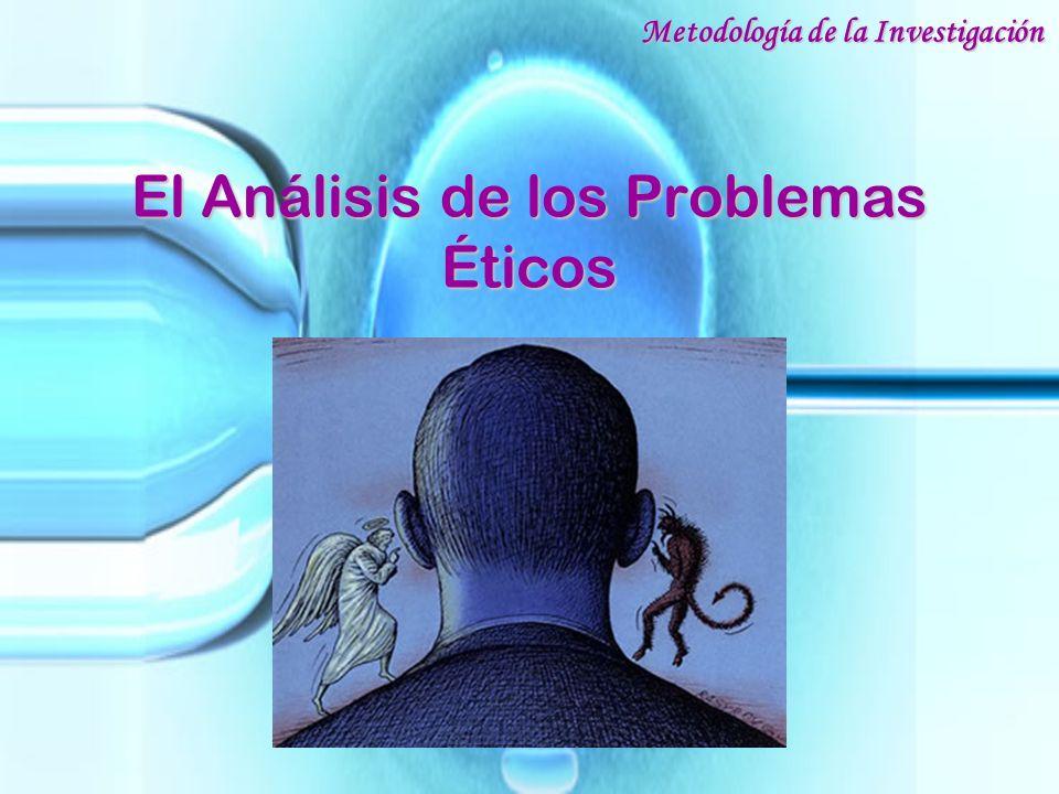 El Análisis de los Problemas Éticos