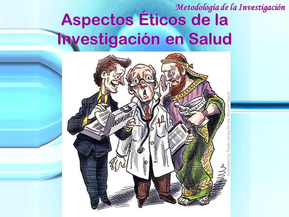 Aspectos Éticos de la Investigación en Salud