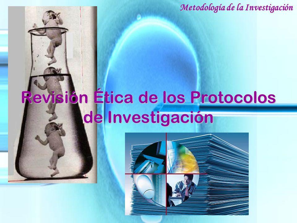 Revisión Ética de los Protocolos de Investigación