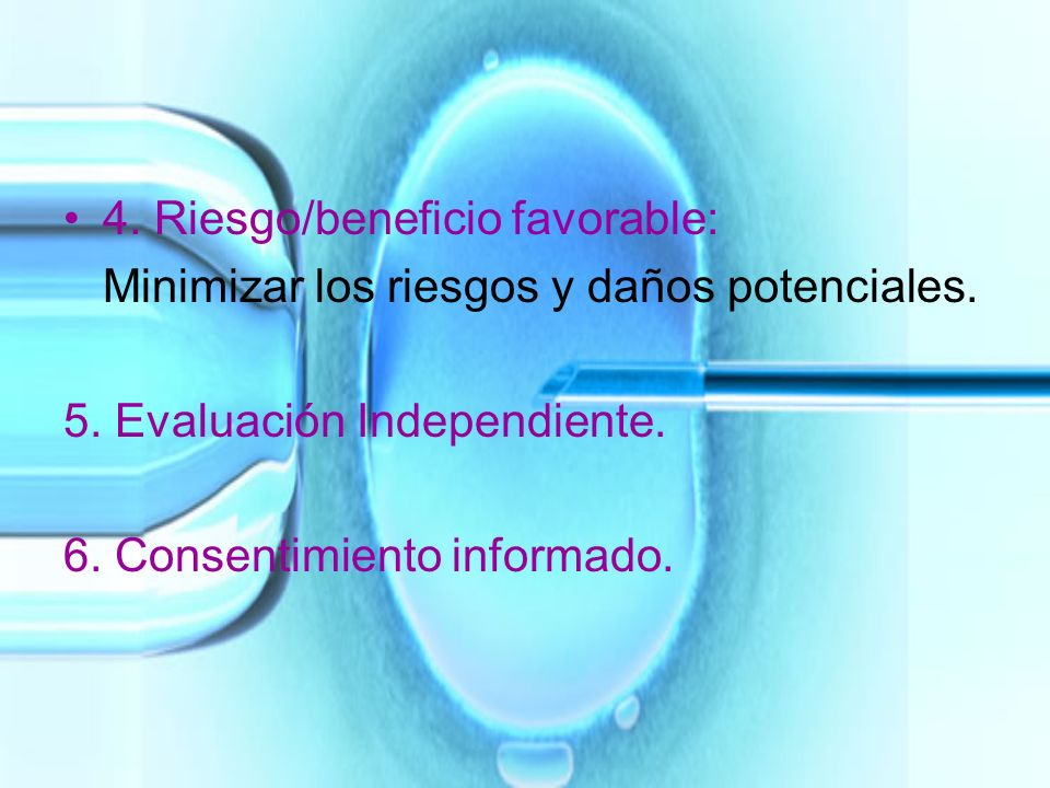 4. Riesgo/beneficio favorable:
