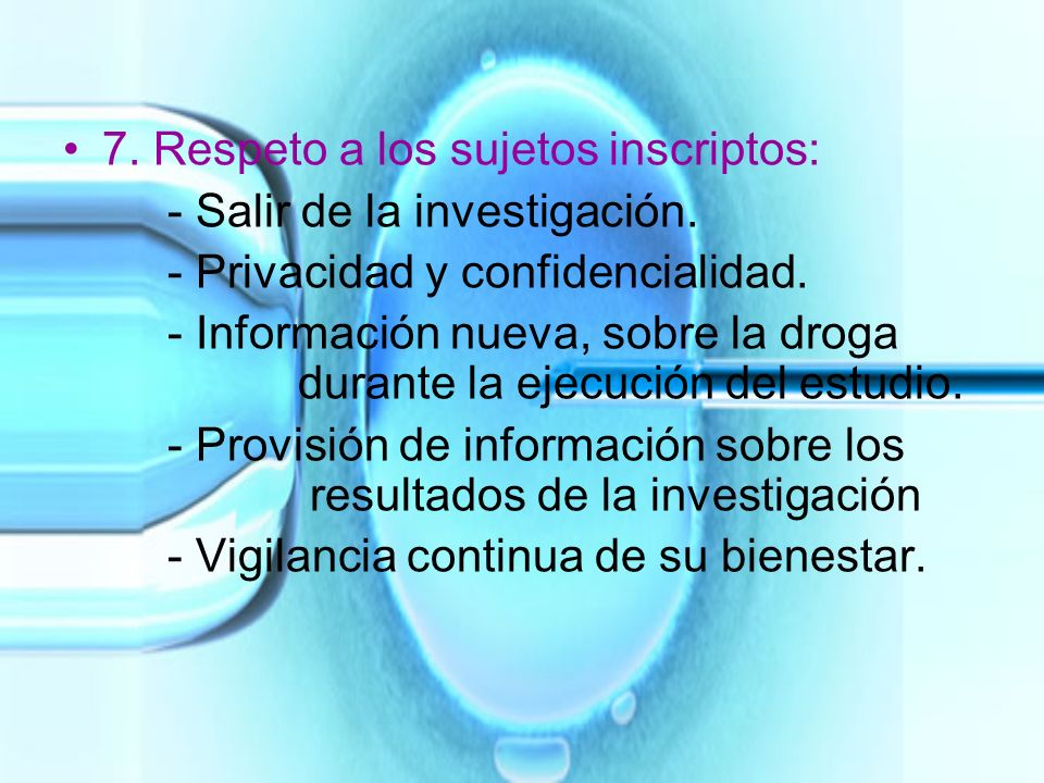 7. Respeto a los sujetos inscriptos:
