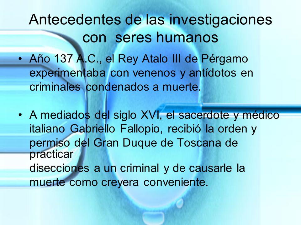 Antecedentes de las investigaciones con seres humanos