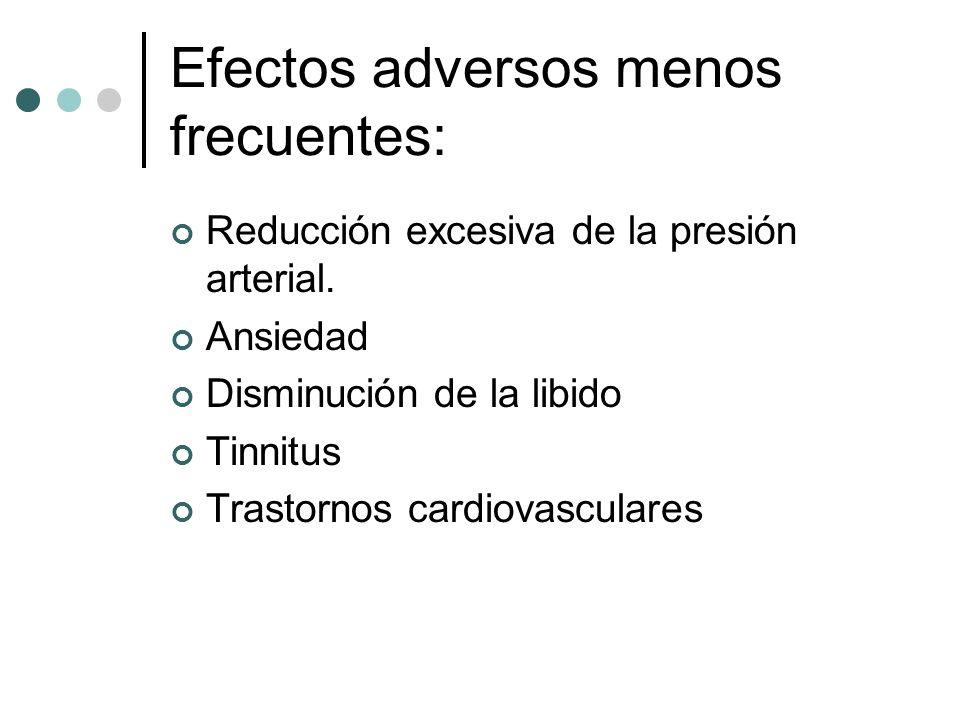 Efectos adversos menos frecuentes: