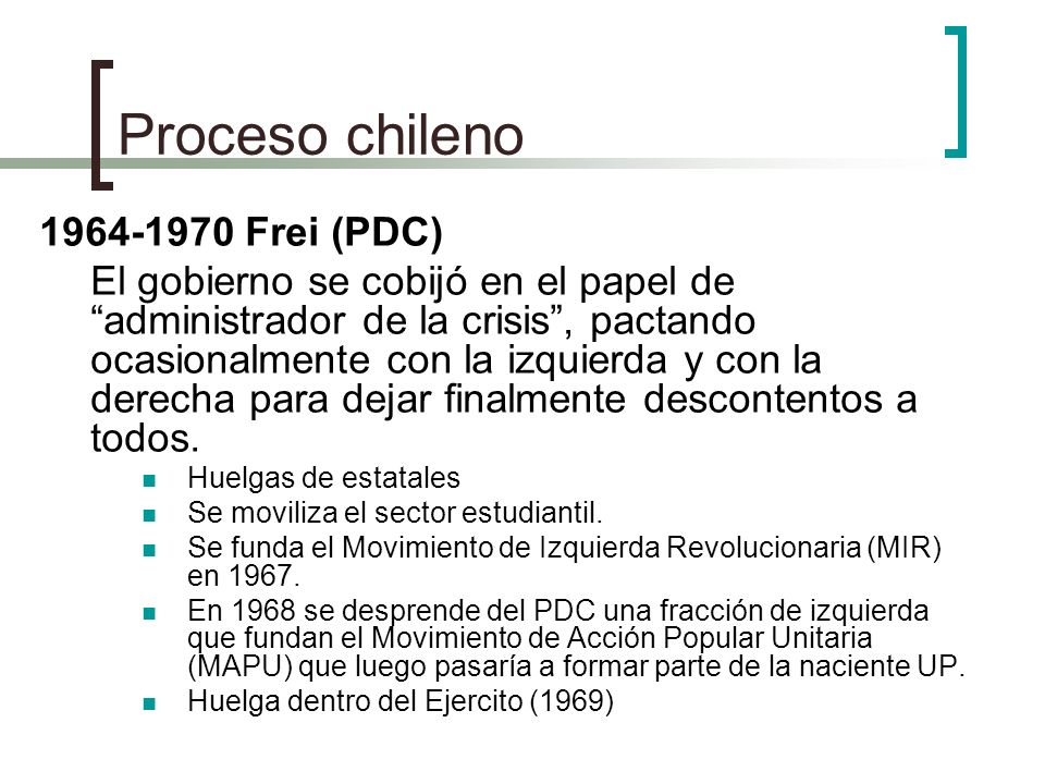 Proceso chileno 1964-1970 Frei (PDC)