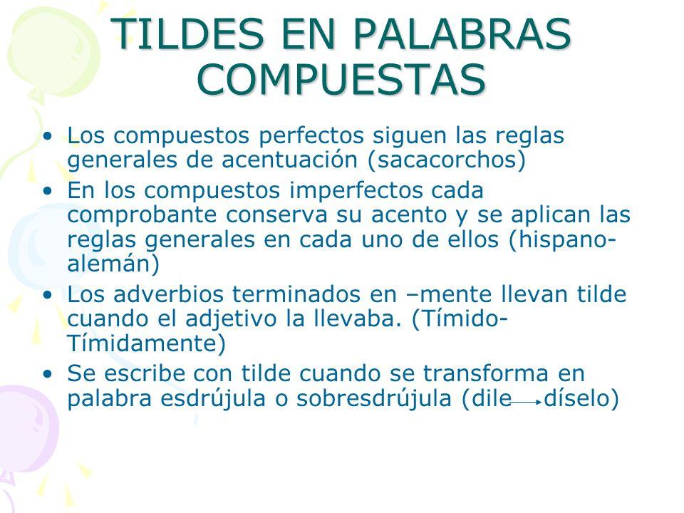 TILDES EN PALABRAS COMPUESTAS