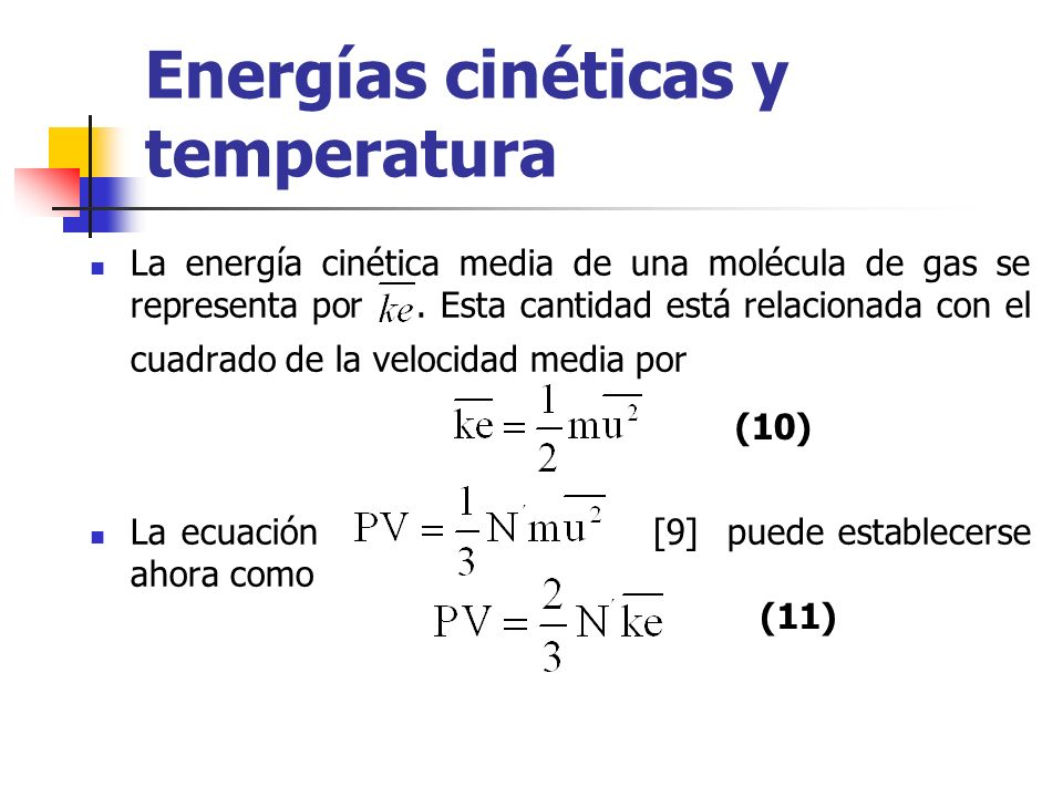 Energías cinéticas y temperatura