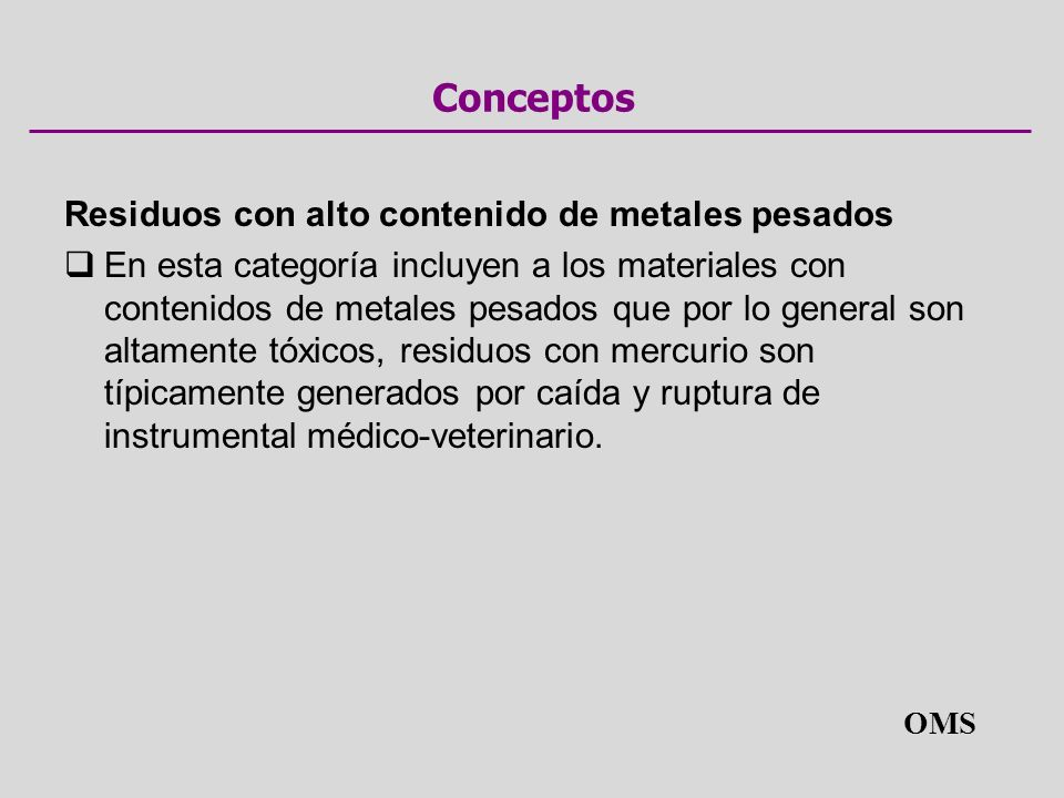 Conceptos Residuos con alto contenido de metales pesados