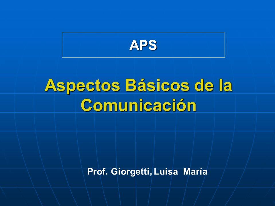 Aspectos Básicos de la Comunicación