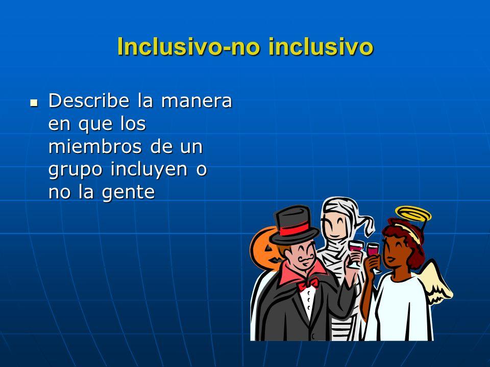 Inclusivo-no inclusivo