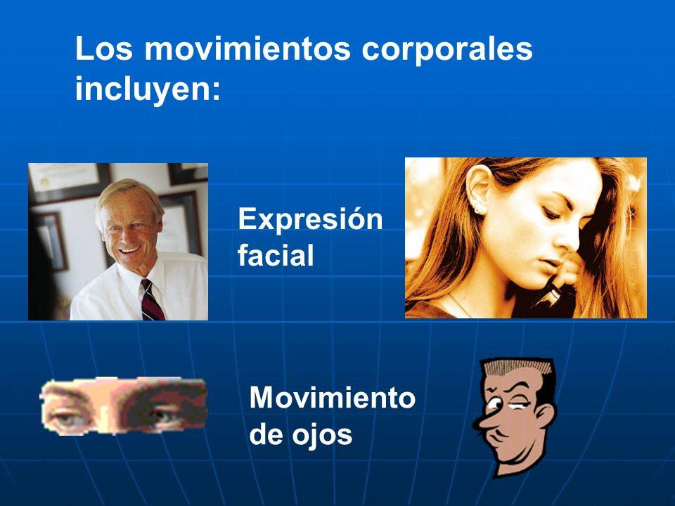 Los movimientos corporales incluyen: