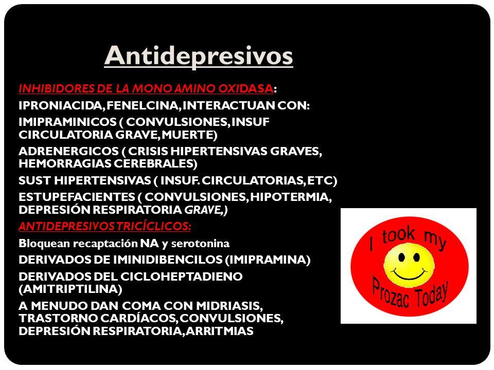 Antidepresivos INHIBIDORES DE LA MONO AMINO OXIDASA: