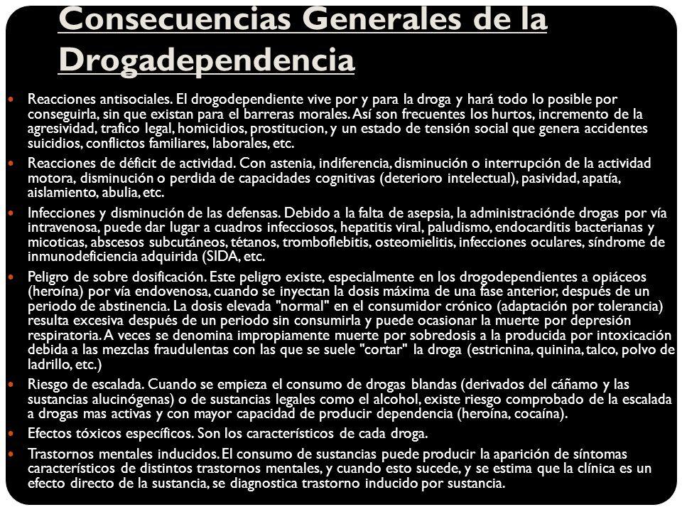 Consecuencias Generales de la Drogadependencia