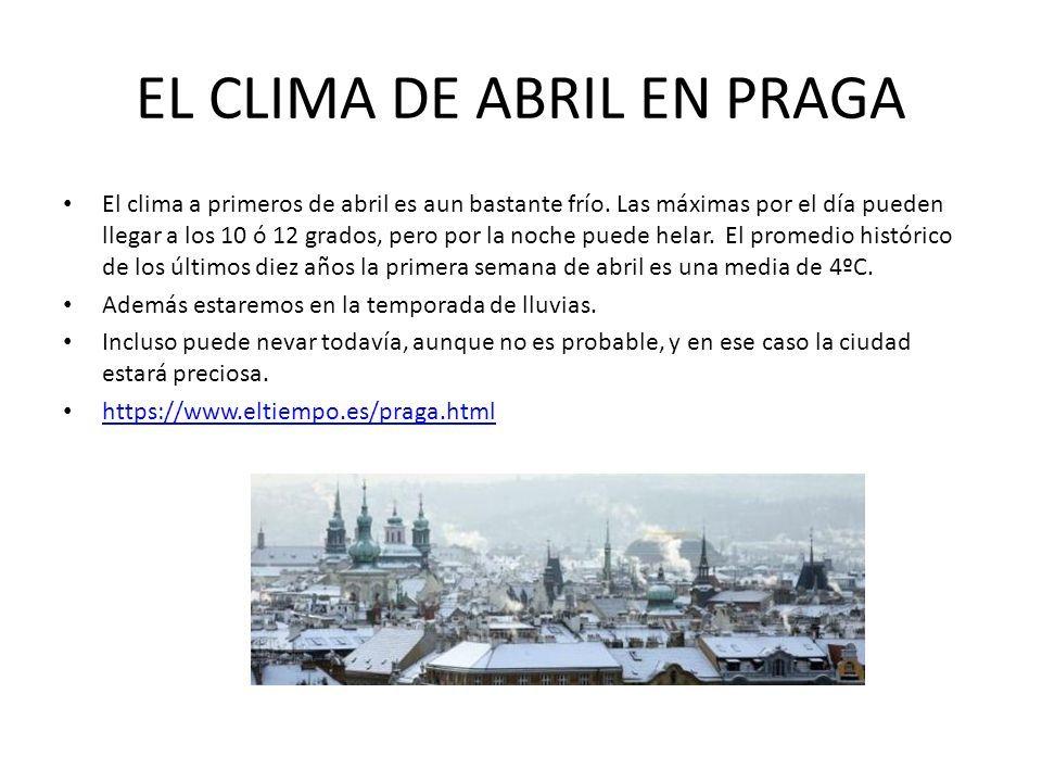 EL CLIMA DE ABRIL EN PRAGA