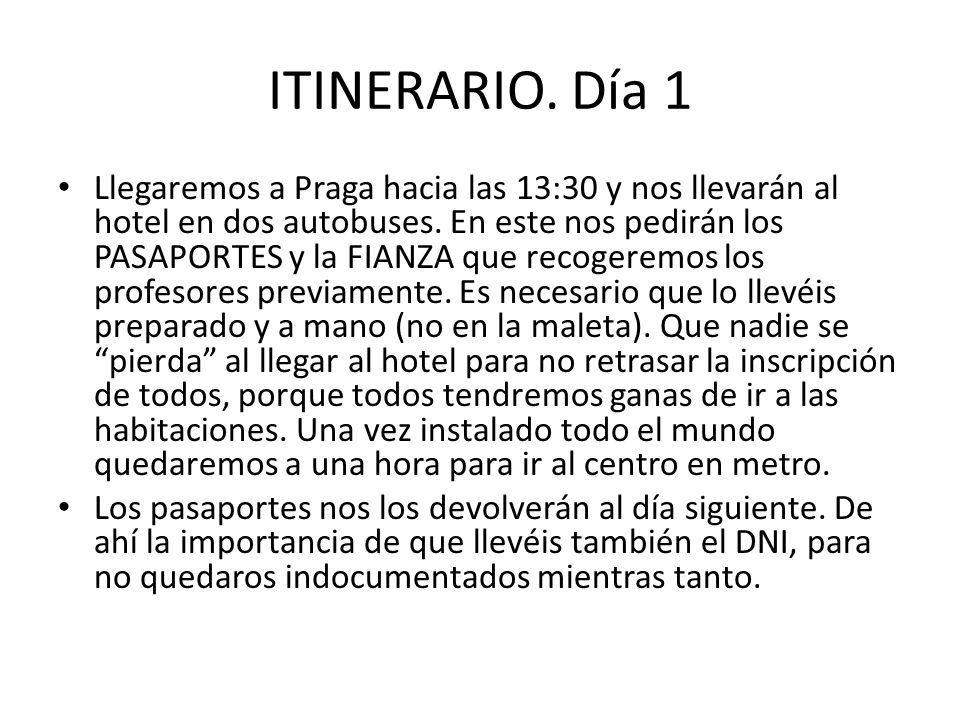 ITINERARIO. Día 1