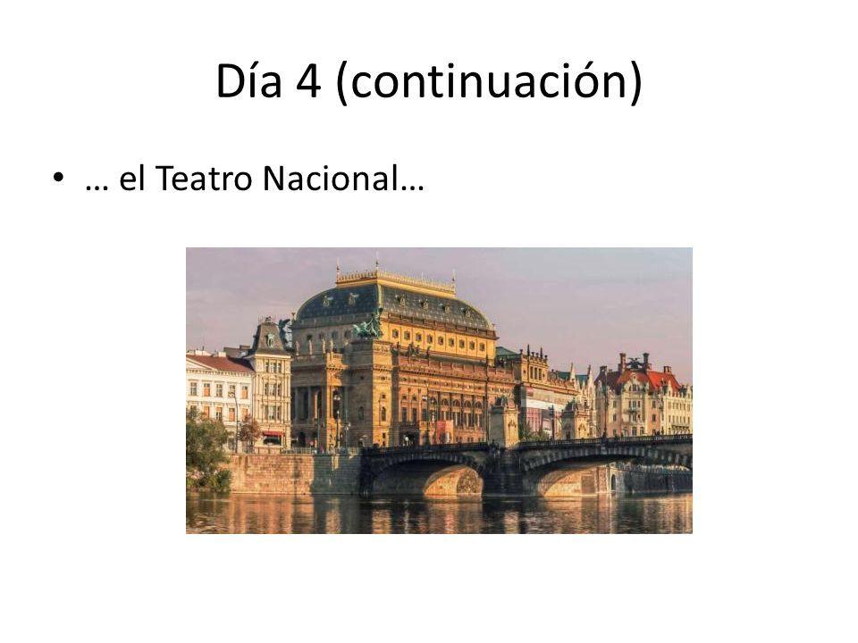 Día 4 (continuación) … el Teatro Nacional…
