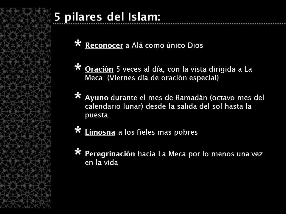 * * * * * 5 pilares del Islam: Reconocer a Alá como único Dios
