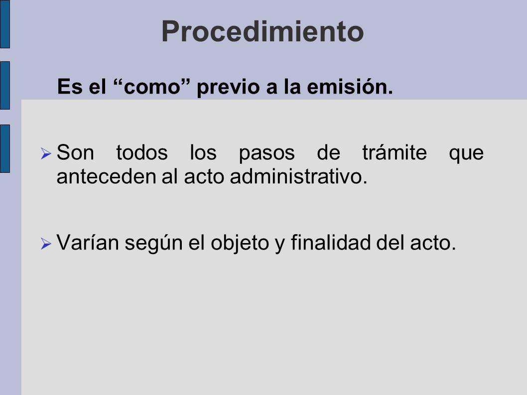 Procedimiento Es el como previo a la emisión.
