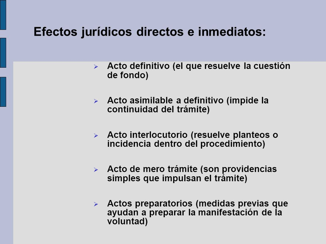 Efectos jurídicos directos e inmediatos: